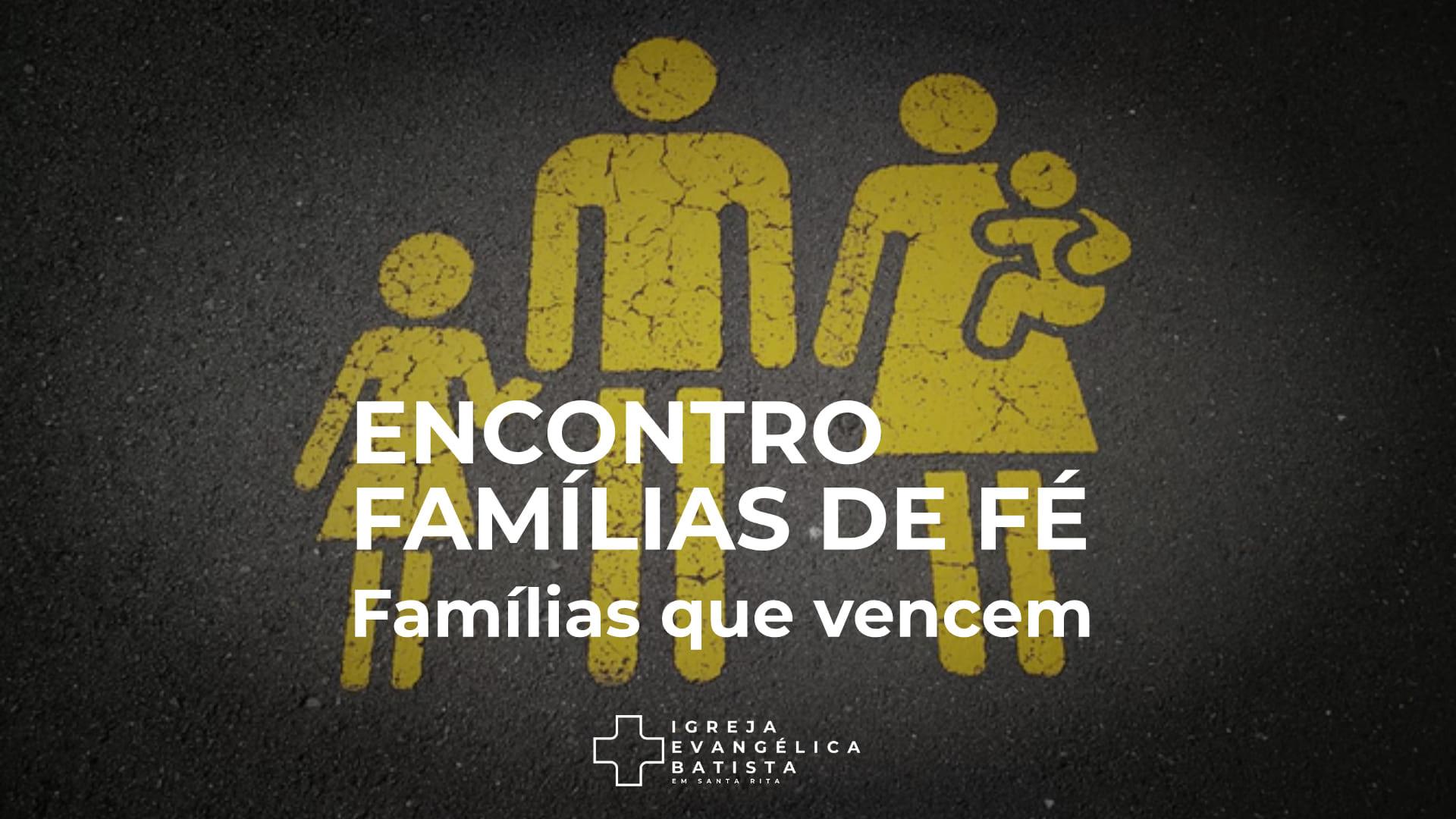 Encontro Famílias de Fé 7